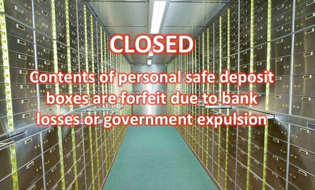 Safe Deposit Boxes Are Still Closed - The Dangers In The Banking System.